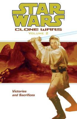 Victories and Sacrifices (Star Wars: Clone Wars, #2)