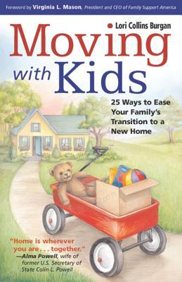 Moving with Kids: 25 Ways to Ease Your Family