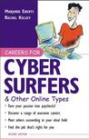 Careers for Cyber Surfers & Other Online Types