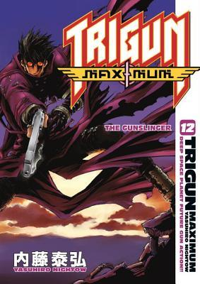 Trigun Maximum Volume 12 by Yasuhiro Nightow