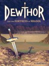 Dewthor and the fortress of Migdol