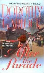 After the Parade by Dorothy Garlock