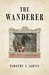The Wanderer by Timothy J. Jarvis