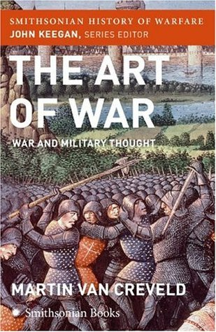 The Art of War (Smithsonian History of Warfare) by Martin van Creveld