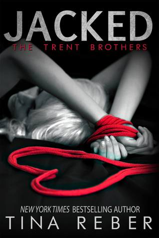 Jacked (Trent Brothers, #1)