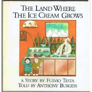 The Land Where the Ice Cream Grows
