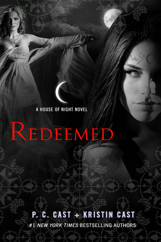 Redeemed (House of Night #12) - P C Cast