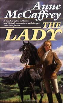 The Lady by Anne McCaffrey