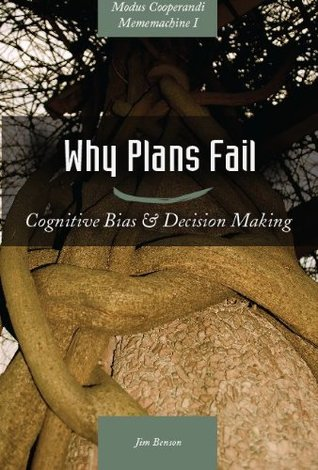 Why Plans Fail by Jim  Benson
