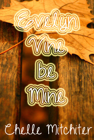 evelyn vine be mine by chelle mitchiter pdf