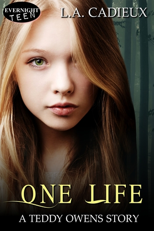 One Life by L.A. Cadieux