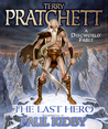 The Last Hero: A Discworld Fable (Discworld, #27)