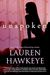 Unspoken by Lauren Hawkeye