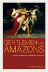 Gentlemen and Amazons: The Myth of Matriarchal Prehistory, 1861-1900