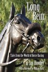 Long Rein: Tales from the World of Horse Racing