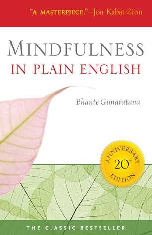 Mindfulness in Plain English by Henepola Gunaratana