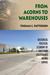 From Acorns to Warehouses: Historical Political Economy of Southern California's Inland Empire