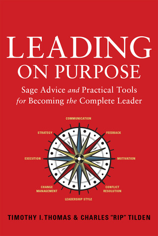 Leading on Purpose by Timothy I. Thomas