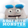 A Day With Monster