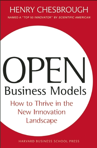 Open Business Models by Henry William Chesbrough