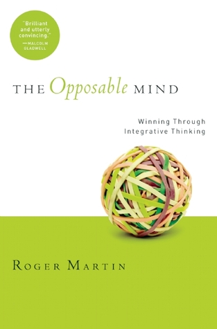 Opposable Mind by Roger L. Martin