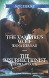 The Vampire's Wolf and The Resurrectionist