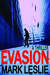 Evasion by Mark Leslie