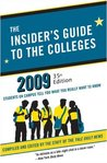 The Insider's Guide to the Colleges, 2009: Students on Campus Tell You What You Really Want to Know, 35th Edition (Insider's Guide to the Colleges: Students on Campus)