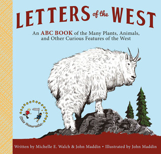 Letters of the West by Michelle E. Walch