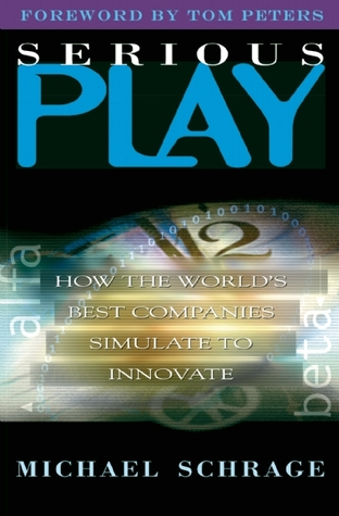 Serious Play: How the World