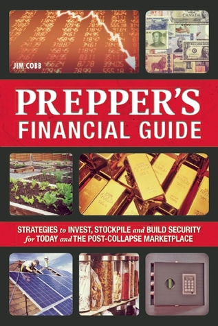 The Prepper's Financial Guide by Jim  Cobb