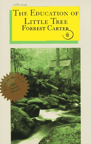 The Education of Little Tree by Forrest Carter
