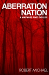 Kindle Worlds: Aberration Nation (A Kindle Worlds Novella)(Sons & Daughters of Eve Part 3)