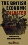The British Economic Disaster