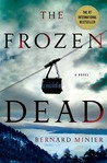 The Frozen Dead: A Novel