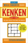 Will Shortz Presents KenKen Easy to Hard Volume 3: 100 Logic Puzzles That Make You Smarter