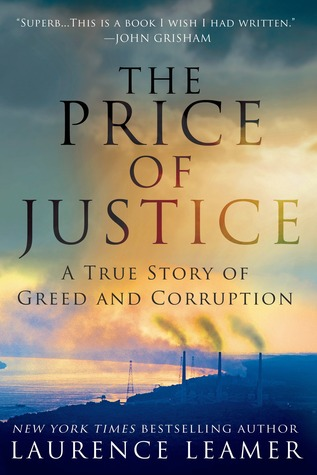 The Price of Justice: Death, Corruption, and an Epic Fight Against America's Most Powerful Coal Baron