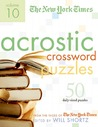The New York Times Acrostic Puzzles Volume 10 by Henry Rathvon