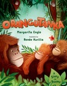 Orangutanka: A Story in Poems