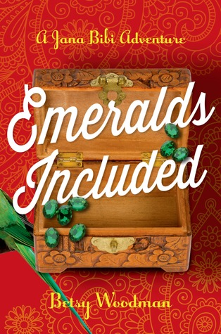 Emeralds Included (Jana Bibi Adventures #3)