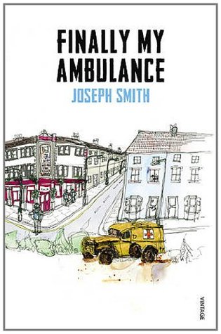 Finally My Ambulance by Joseph        Smith