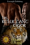 His Reluctant Tiger (The Year of Eyes, #1)