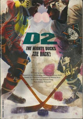 D2, The Mighty Ducks Are Back!