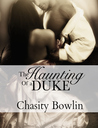 The Haunting of a Duke (Dark Regency Book 1)