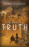 New Reality: Truth