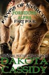Fangs of Anarchy: Forbidden Alpha (Part 4) In the Zone: A Werewolf Vampire Shifter Romance