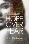 Hope Over Fear (The Over Series, #1)