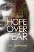 Hope Over Fear by J.A. Derouen