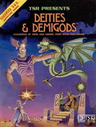 Deities & Demigods: Cyclopedia of Gods and Heroes from Myth and Legend