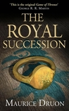 The Royal Succession (The Accursed Kings, #4)